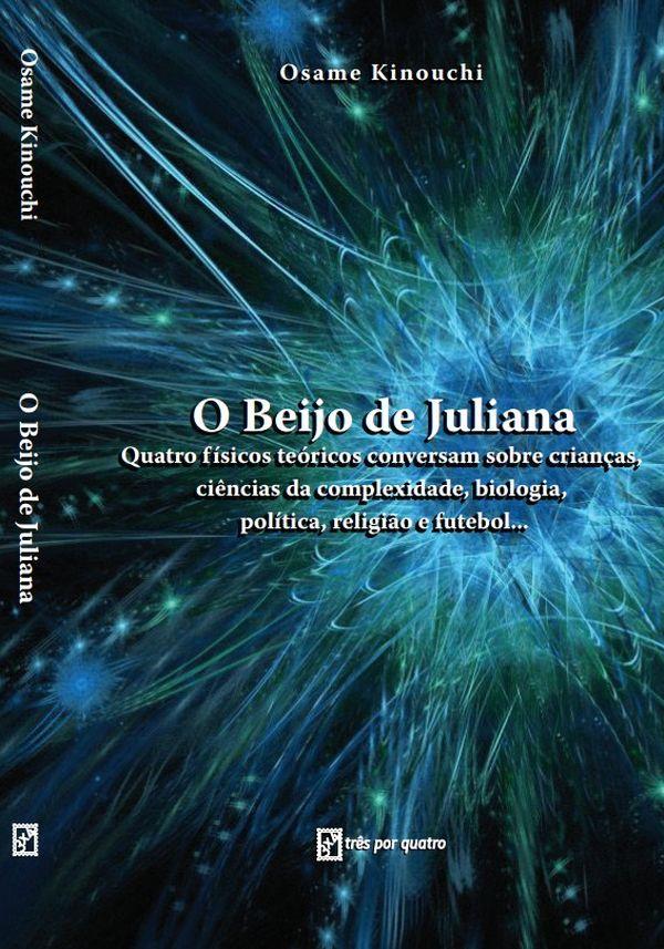 """Capa de """"O Beijo de Juliana"""" (Crédito: Reprodução)"""