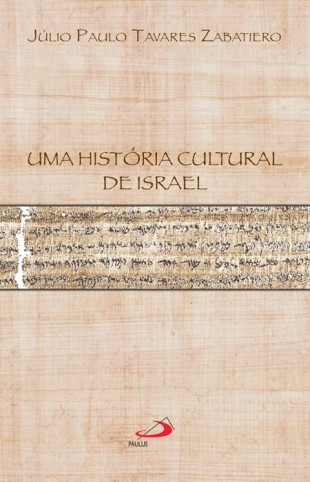 """Capa do livro """"Uma História Cultural de Israel"""" (Crédito: Reprodução)"""