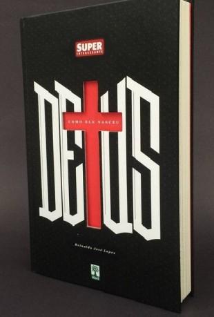 """Capa do novo livro deste blogueiro, chamado """"Deus: Como Ele Nasceu"""" (Crédito: Instagram Superinteressante)"""