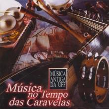"""A capa do discaço """"Música no Tempo das Caravelas"""", do Grupo de Música Antiga da UFF"""